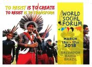 World Social Forum - To resist is to create